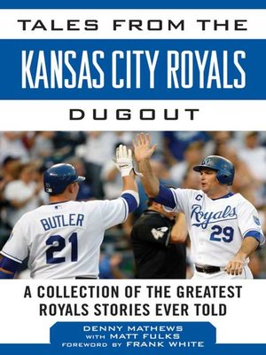 cover image of Tales from the Kansas City Royals Dugout