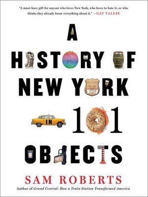 cover image of A History of New York in 101 Objects
