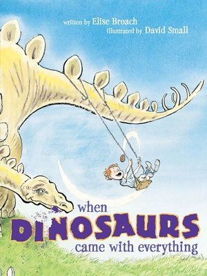 cover image of When Dinosaurs Came with Everything