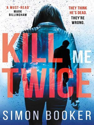 cover image of Kill Me Twice