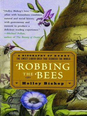 Robbing the bees by holley bishop overdrive rakuten overdrive robbing the bees fandeluxe Ebook collections