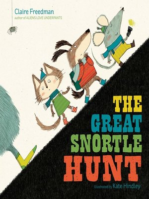 cover image of The Great Snortle Hunt