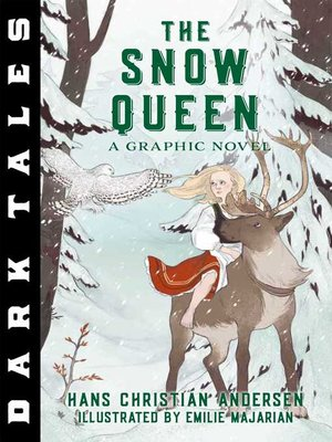 cover image of The Snow Queen: A Graphic Novel