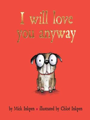 cover image of I Will Love You Anyway