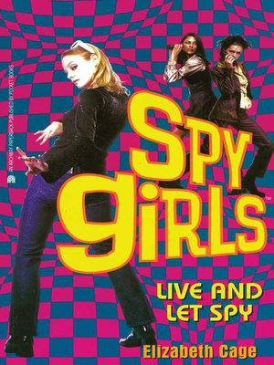 cover image of Live and Let Spy