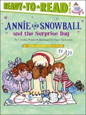 cover image of Annie and Snowball and the Surprise Day