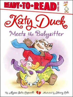 cover image of Katy Duck Meets the Babysitter