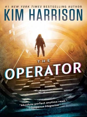Title details for The Operator by Kim Harrison - Wait list