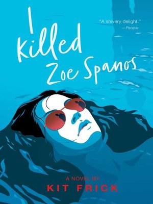 cover image of I Killed Zoe Spanos