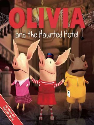 cover image of Olivia and the Haunted Hotel