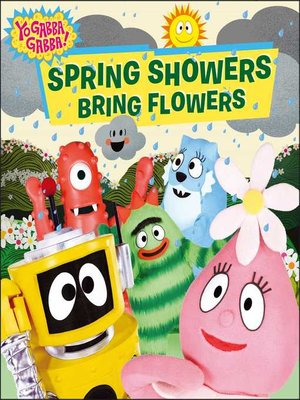 cover image of Spring Showers Bring Flowers