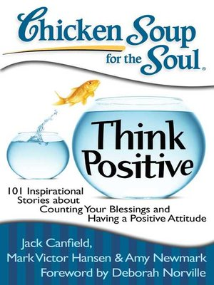 cover image of Chicken Soup for the Soul: Think Positive