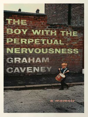 cover image of The Boy with the Perpetual Nervousness