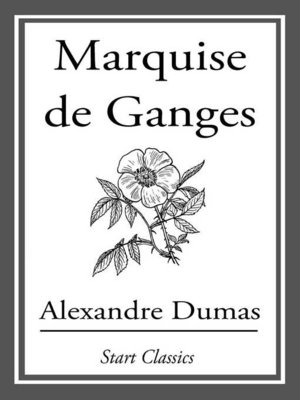 cover image of The Marquise De Ganges