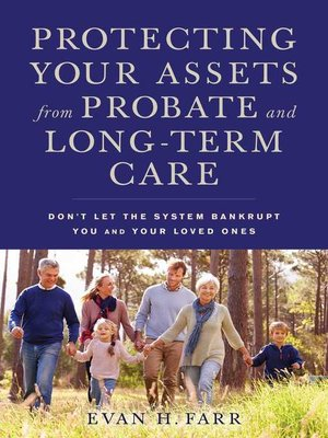 cover image of Protecting Your Assets from Probate and Long-Term Care