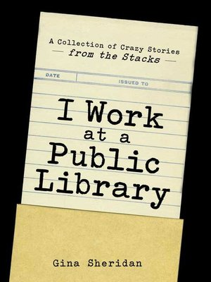 cover image of I Work at a Public Library