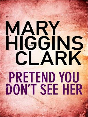 cover image of Pretend You Don'T See Her