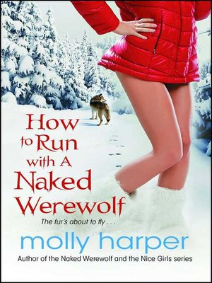 cover image of How to Run with a Naked Werewolf