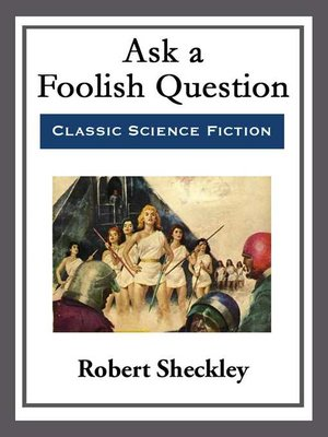 cover image of Ask a Foolish Question