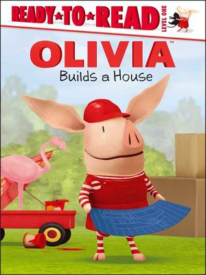 cover image of Olivia Builds a House