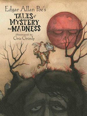 cover image of Edgar Allan Poe's Tales of Mystery and Madness