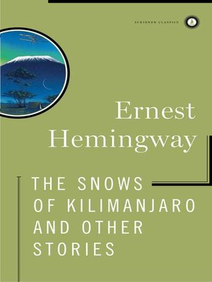 cover image of The Snows of Kilimanjaro and Other Stories
