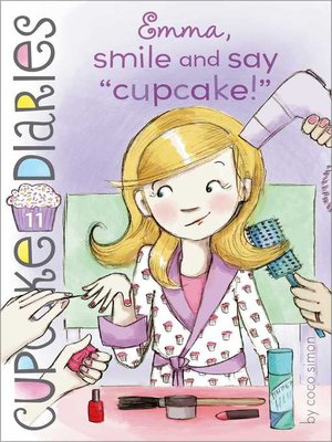 cover image of Emma, Smile and Say 'Cupcake!'