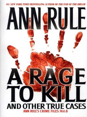 cover image of A Rage To Kill And Other True Cases