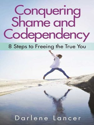 cover image of Conquering Shame and Codependency