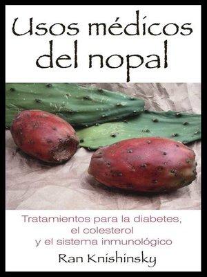 cover image of Usos médicos del nopal