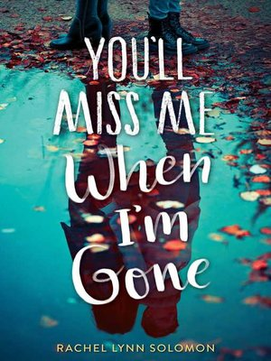 cover image of You'll Miss Me When I'm Gone