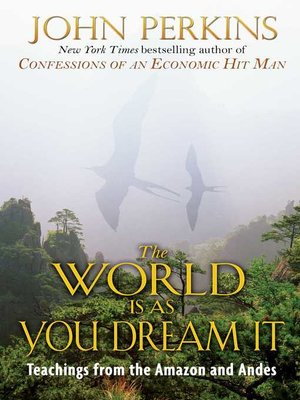 cover image of The World Is As You Dream It