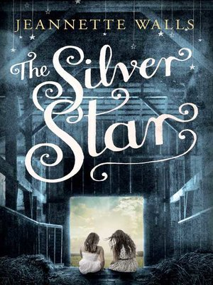 Image result for The Silver Star By Jeanette Walls