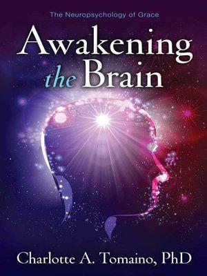 cover image of Awakening the Brain