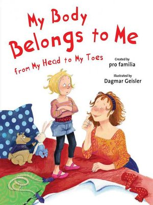cover image of My Body Belongs to Me from My Head to My Toes