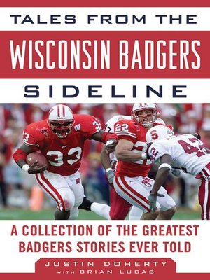 cover image of Tales from the Wisconsin Badgers Sideline