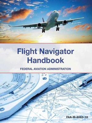 cover image of The Flight Navigator Handbook