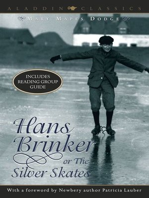 cover image of Hans Brinker or the Silver Skates
