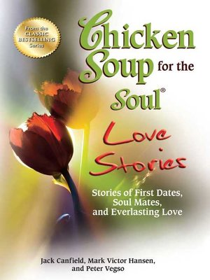 cover image of Chicken Soup for the Soul Love Stories