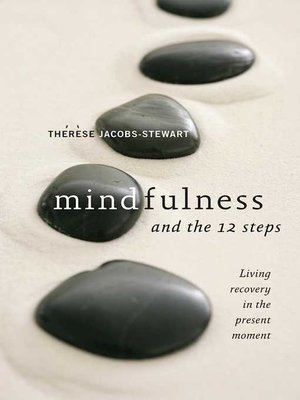 cover image of Mindfulness and the 12 Steps