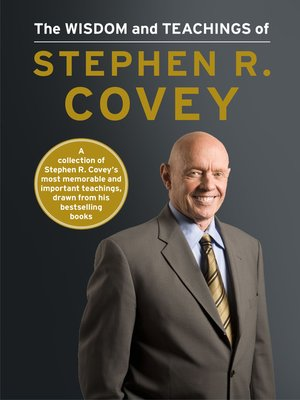 cover image of The Wisdom and Teachings of Stephen R. Covey