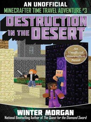 cover image of Destruction in the Desert