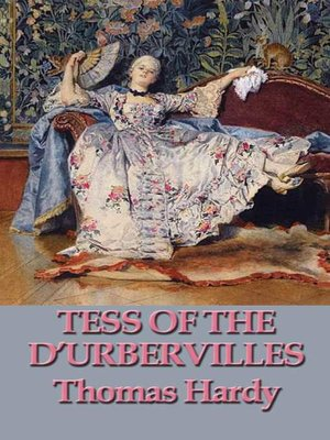 "account of the life of tess in thomas hardys novel tess of the durbervilles Chance and coincidence play a vital role in all the novels of hardy tess of the d'urbervilles: fate and chance in ""tess of the d'urbervilles""."