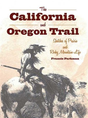 cover image of The California and Oregon Trail