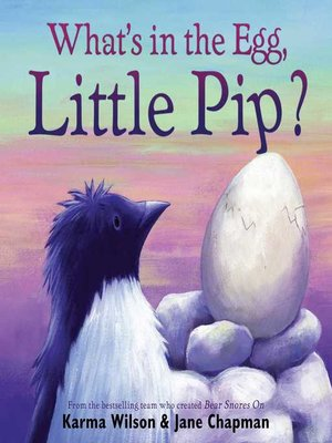 cover image of What's in the Egg, Little Pip?