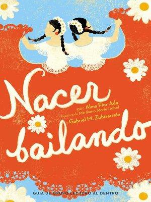 cover image of Nacer Bailando (Dancing Home)