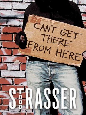 cover image of Can't Get There from Here