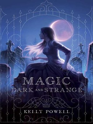 cover image of Magic Dark and Strange