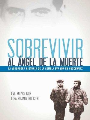 cover image of Sobrevivir al ángel de la muerte
