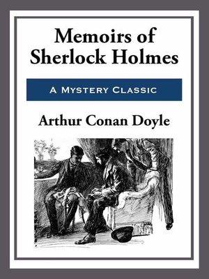 cover image of Memoirs of Sherlock Holmes